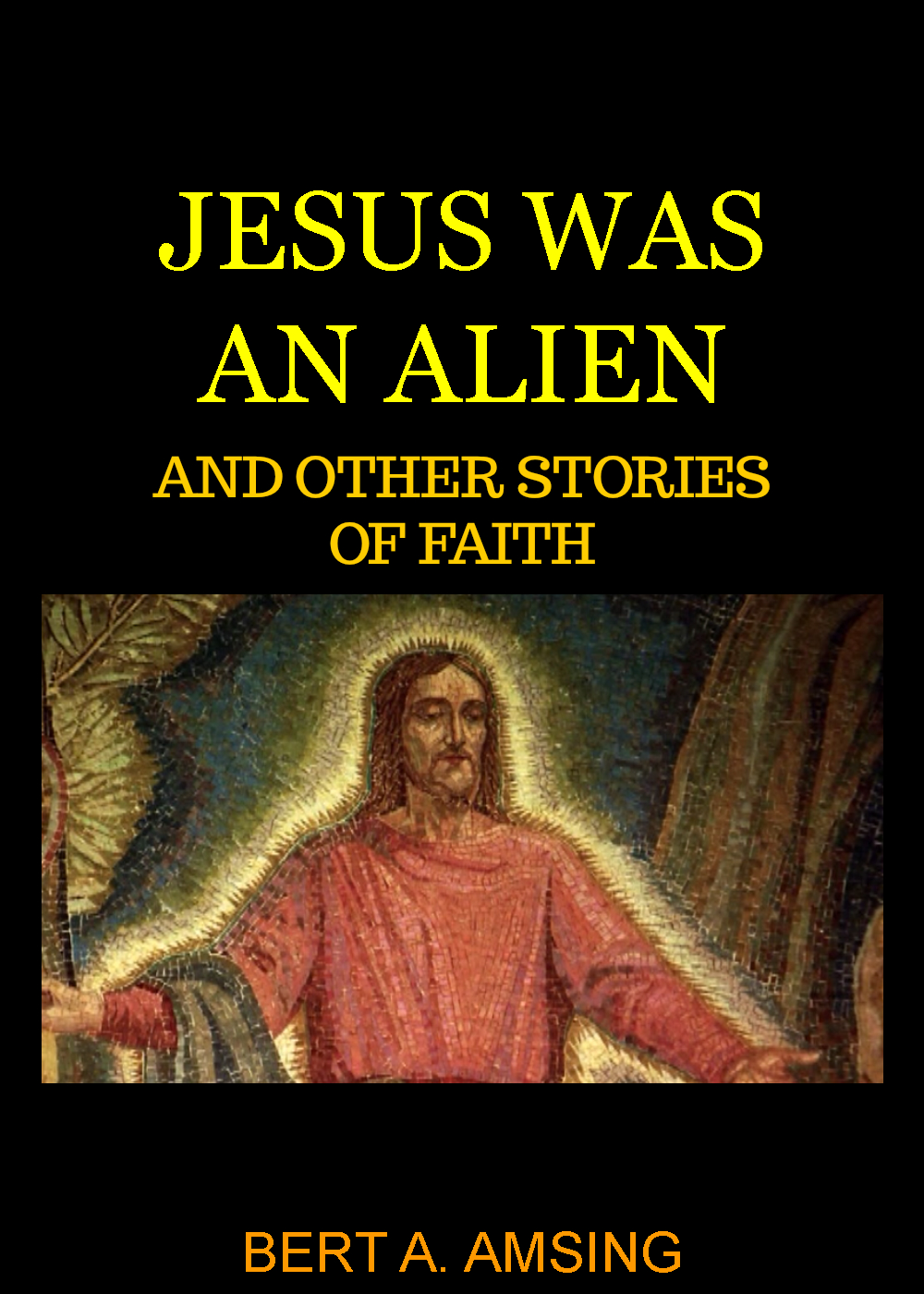 JESUS_WAS_AN_ALIEN_does_this_look_right_cover