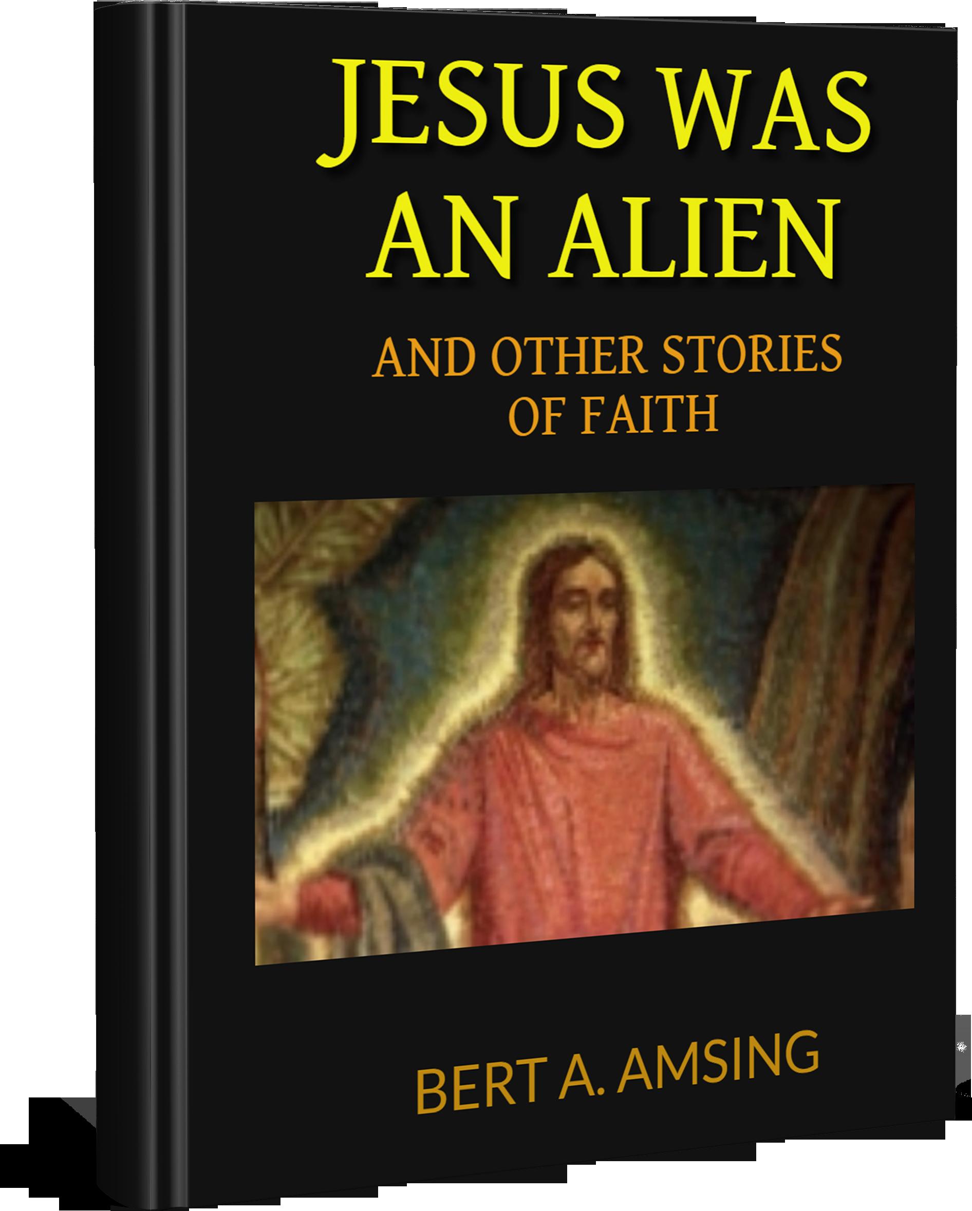 Jesus was an Alien